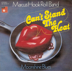 Marcus Hook Roll Band-Cant Stand the Heat-German Pic Sleeve 1974